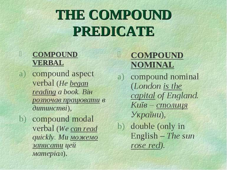 THE COMPOUND PREDICATE COMPOUND VERBAL compound aspect verbal (He began readi...