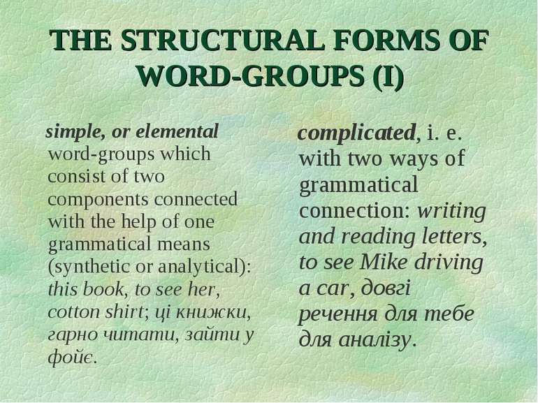 THE STRUCTURAL FORMS OF WORD-GROUPS (I) simple, or elemental word-groups whic...