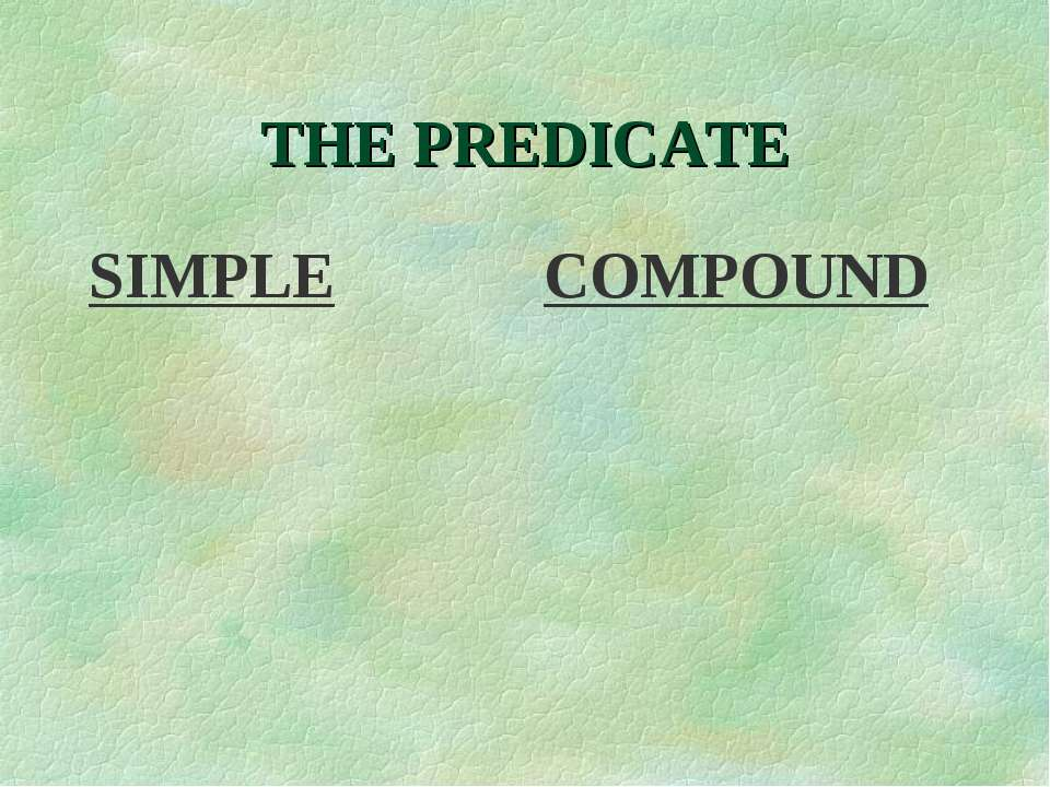 THE PREDICATE SIMPLE COMPOUND