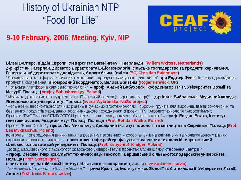 "History of Ukrainian NTP ""Food for Life"" 9-10 February, 2006, Meeting, Kyiv, ..."