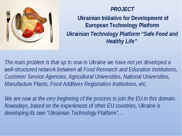 PROJECT  Ukrainian Initiative for Development of European Technology Platform...