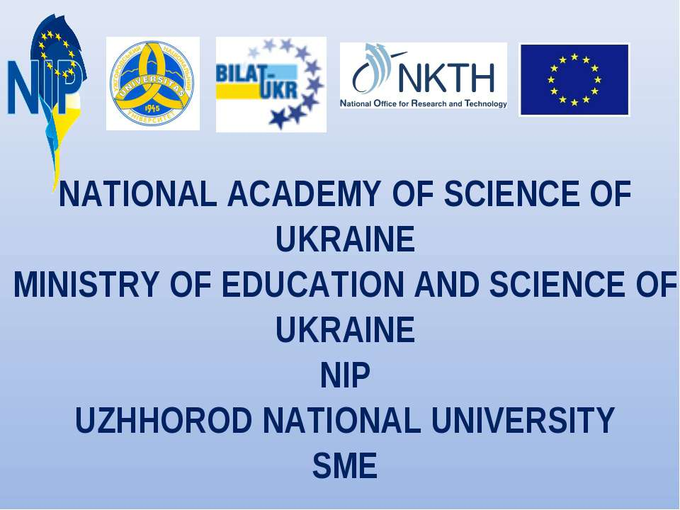NATIONAL ACADEMY OF SCIENCE OF UKRAINE MINISTRY OF EDUCATION AND SCIENCE OF U...