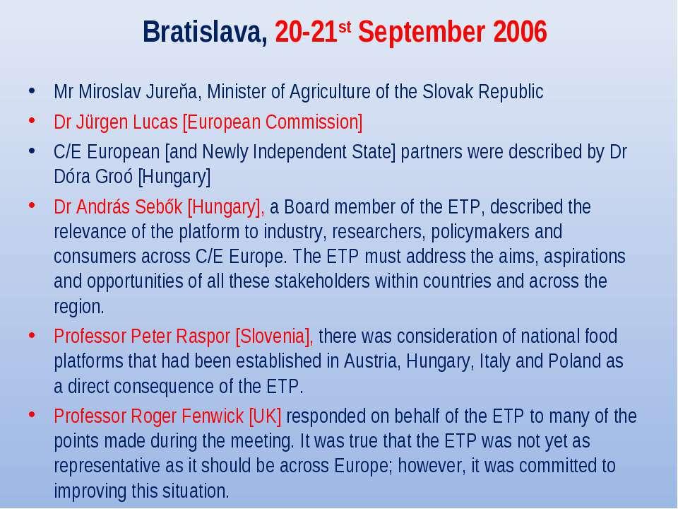 Bratislava, 20-21st September 2006 Mr Miroslav Jureňa, Minister of Agricultur...