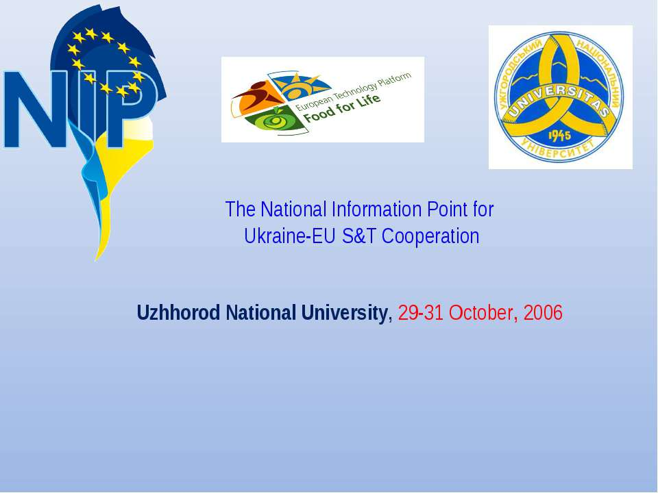 Uzhhorod National University, 29-31 October, 2006 The National Information Po...