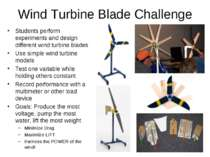Wind Turbine Blade Challenge Students perform experiments and design differen...