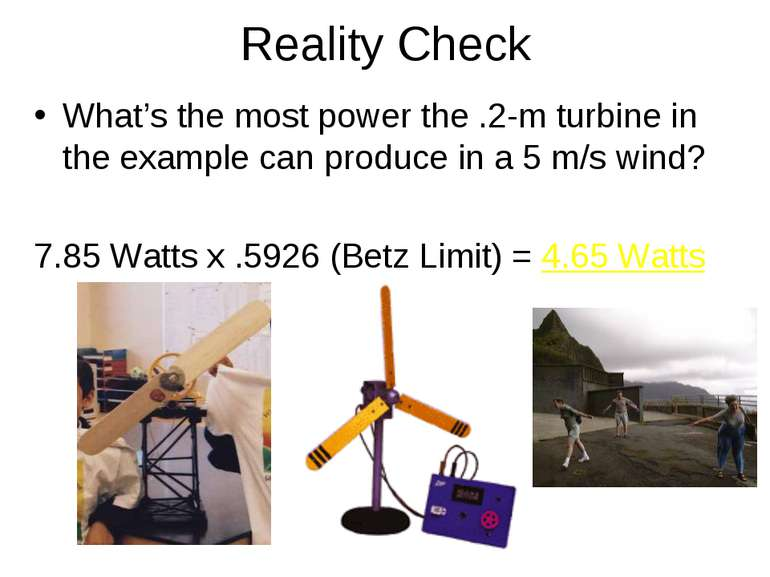Reality Check What's the most power the .2-m turbine in the example can produ...