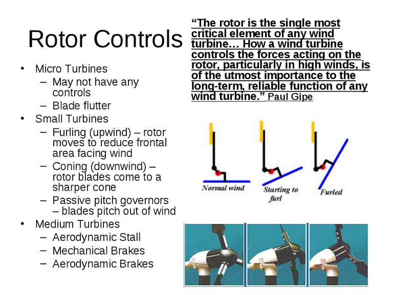 "Rotor Controls ""The rotor is the single most critical element of any wind tur..."