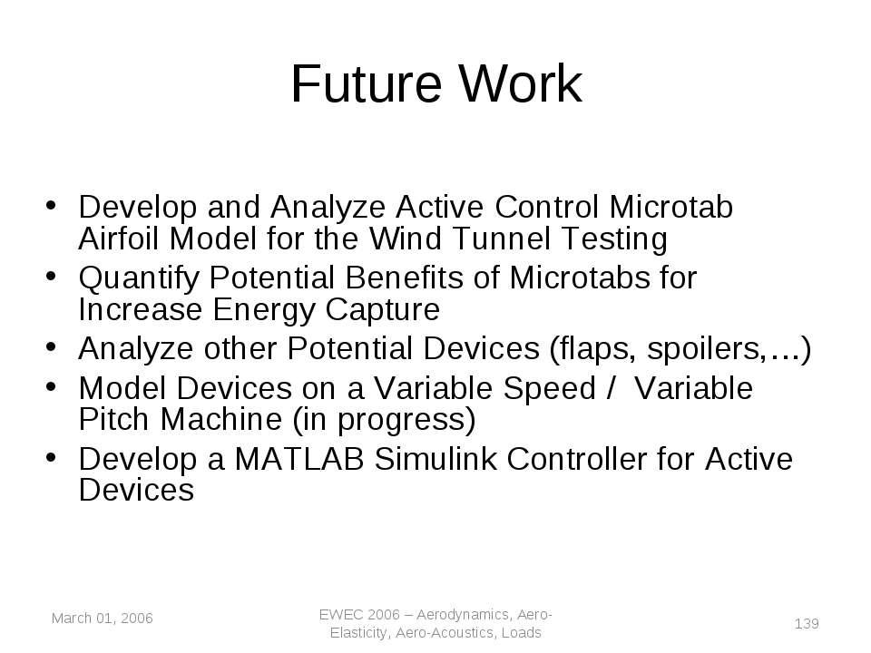 March 01, 2006 EWEC 2006 – Aerodynamics, Aero-Elasticity, Aero-Acoustics, Loa...