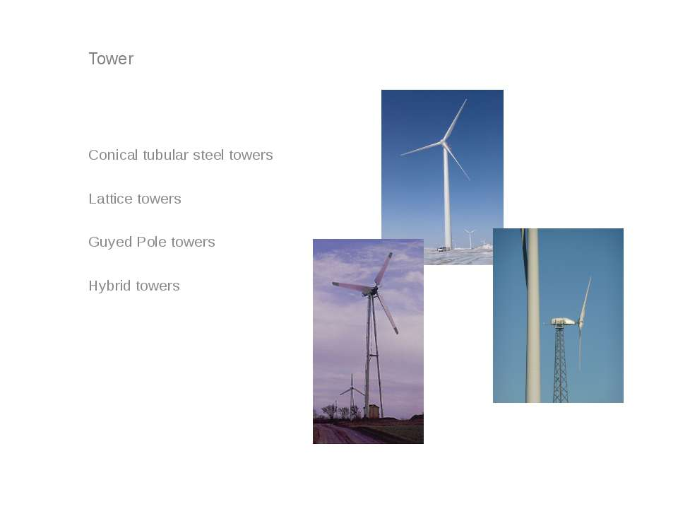 Tower Conical tubular steel towers Lattice towers Guyed Pole towers Hybrid to...