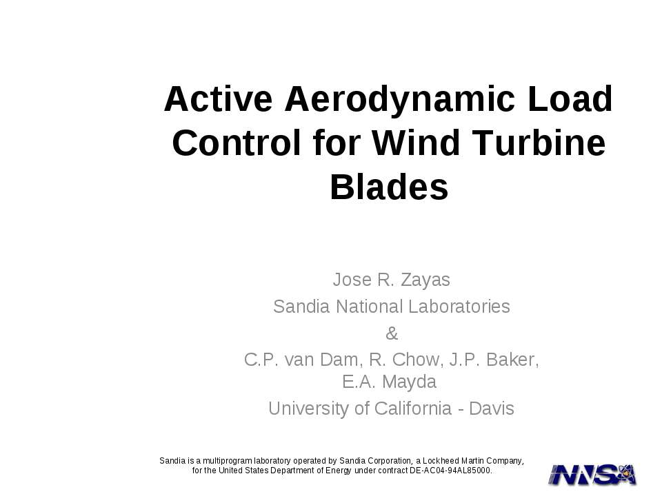Active Aerodynamic Load Control for Wind Turbine Blades Jose R. Zayas Sandia ...