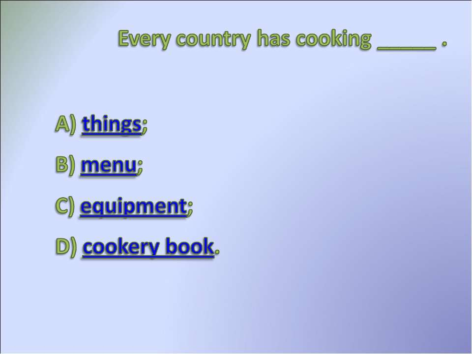 Every country has coldind ____
