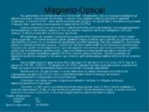 Magneto-Optical Не дивлячись на велику кількість технологій - зберігання і як...
