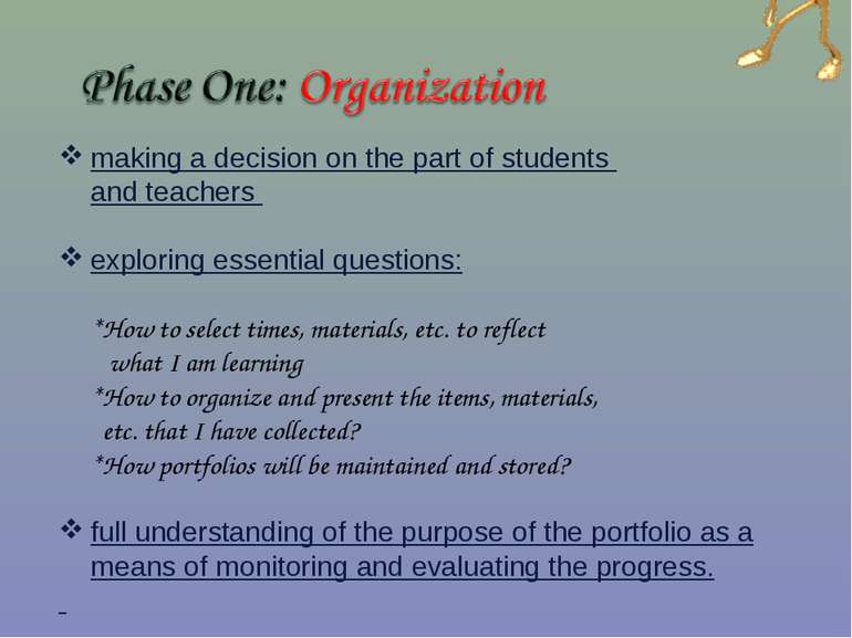 making a decision on the part of students and teachers exploring essential qu...