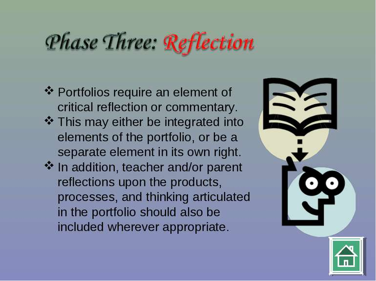 Portfolios require an element of critical reflection or commentary. This may ...