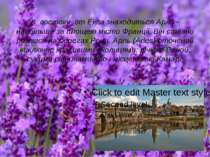К_востоку_от Екса знаходиться Арль - найбільше за площею місто Франції. Він с...