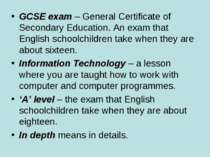 GCSE exam – General Certificate of Secondary Education. An exam that English ...
