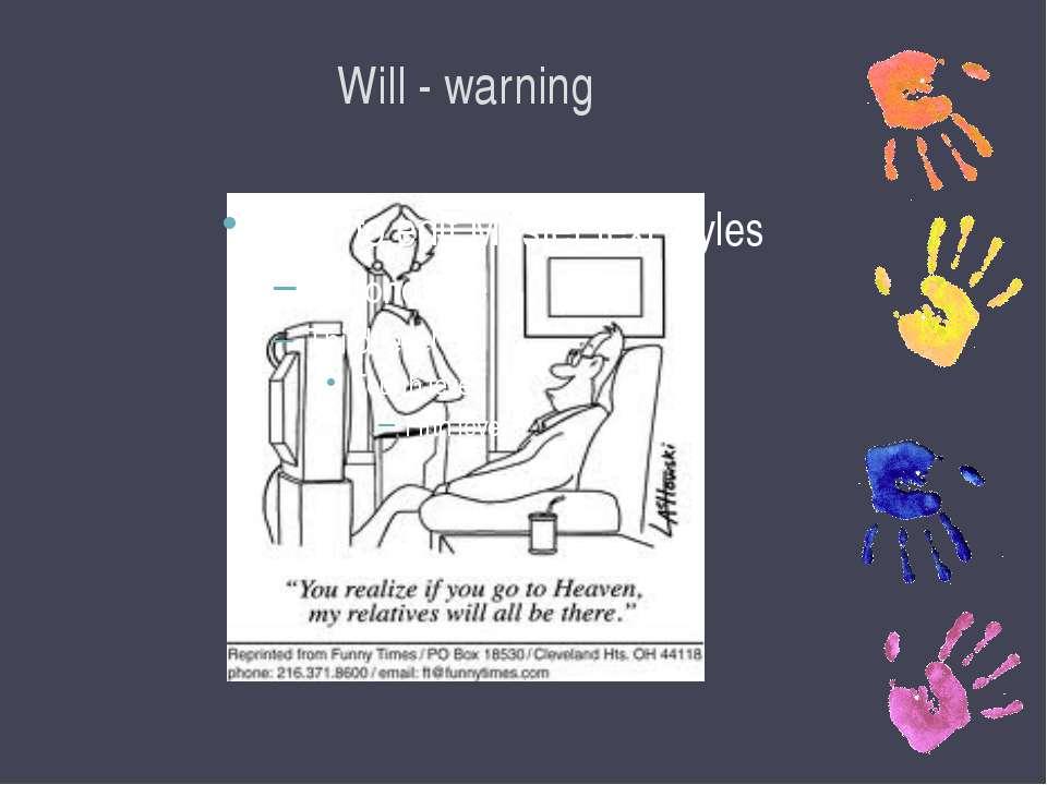 Will - warning