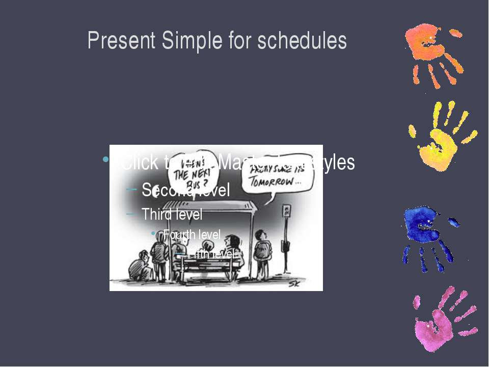 Present Simple for schedules