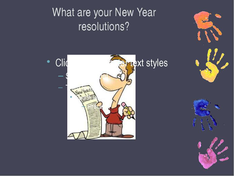 What are your New Year resolutions?