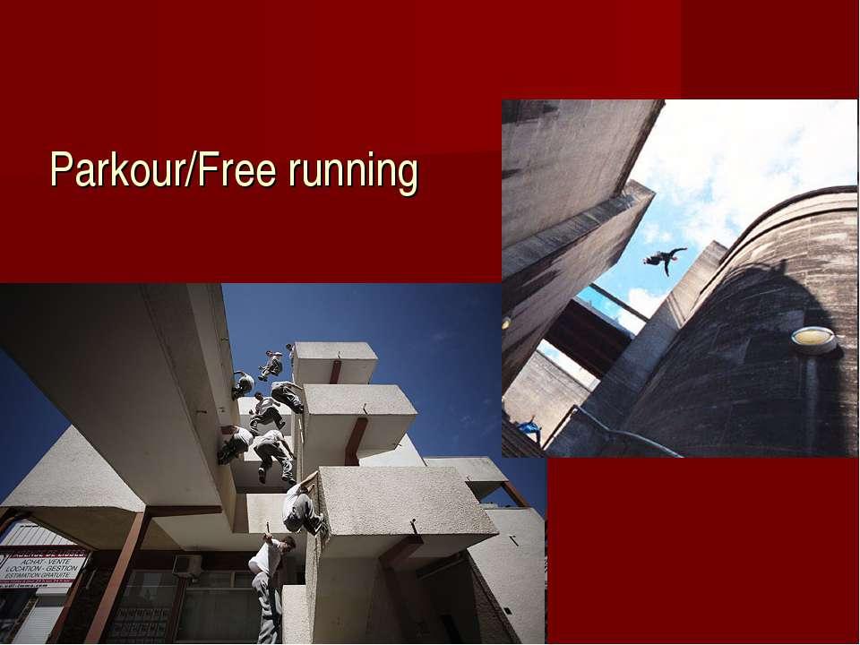 Parkour/Free running