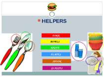HELPERS FORK KNIFE SPOON BOWLS PLATES GLASSES