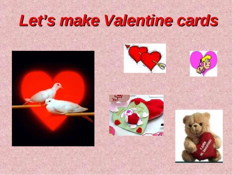 Let's make Valentine cards