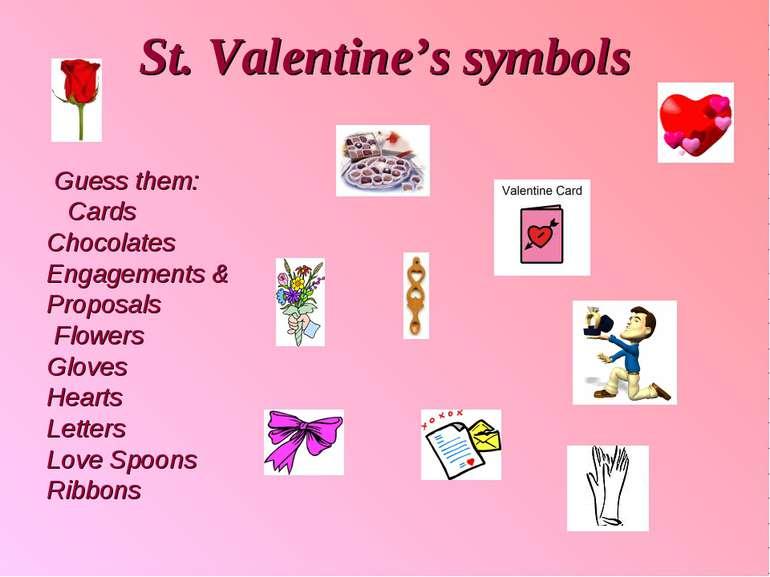 St. Valentine's symbols Guess them: Cards Chocolates Engagements & Proposals ...
