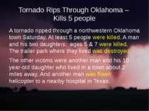Tornado Rips Through Oklahoma – Kills 5 people A tornado ripped through a nor...