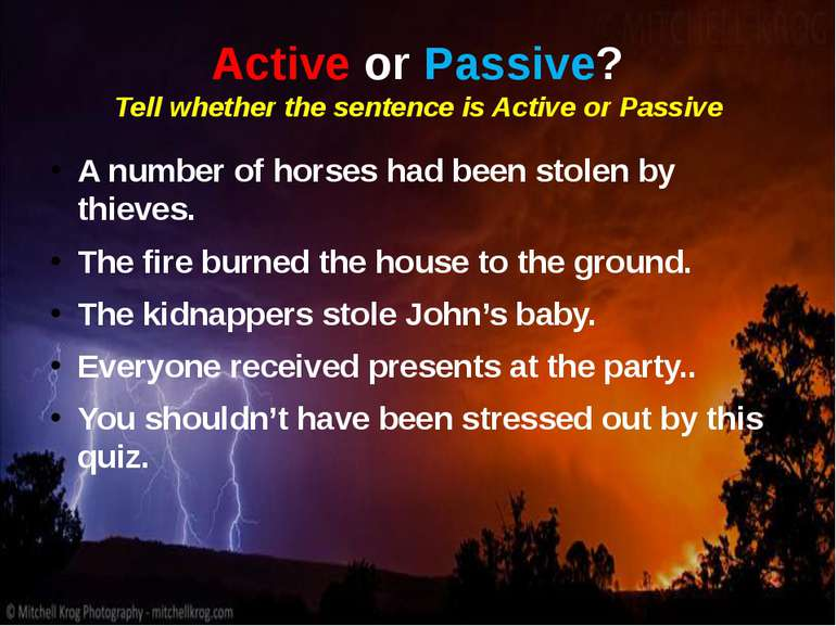 Active or Passive? Tell whether the sentence is Active or Passive A number of...