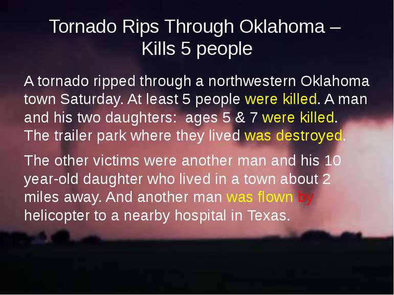 Tornado Rips Through Oklahoma – Kills 5 people A tornado ripped through a nor...