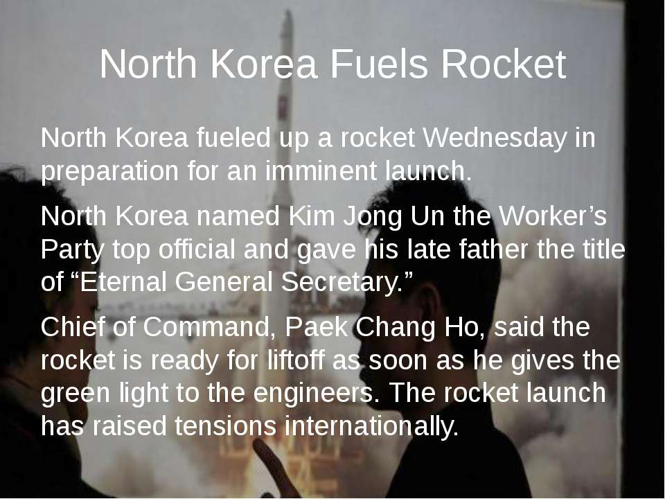 North Korea Fuels Rocket North Korea fueled up a rocket Wednesday in preparat...