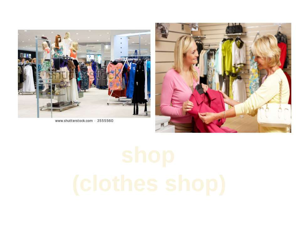 shop (clothes shop)