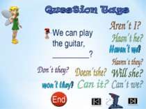 We can play the guitar, _________?