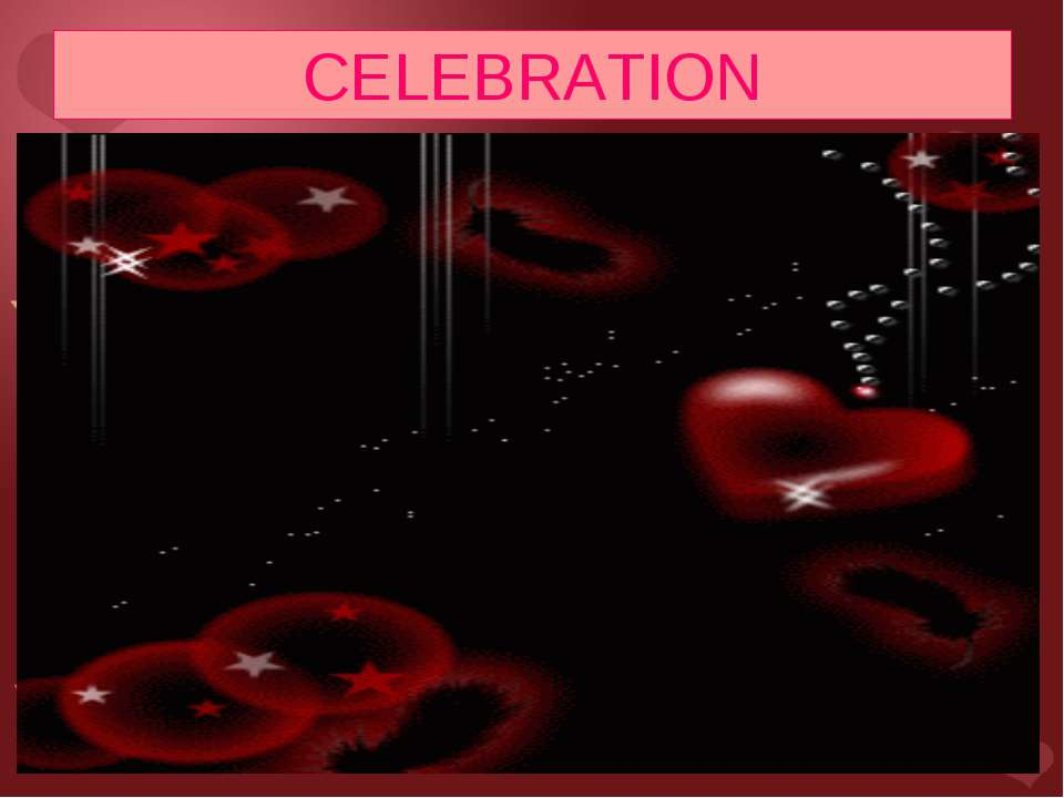 CELEBRATION Valentine`s Day is not a public holiday. Banks & offices do not c...