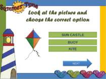 Try Again Great Job! SUN CASTLE KITE Try Again BUOY