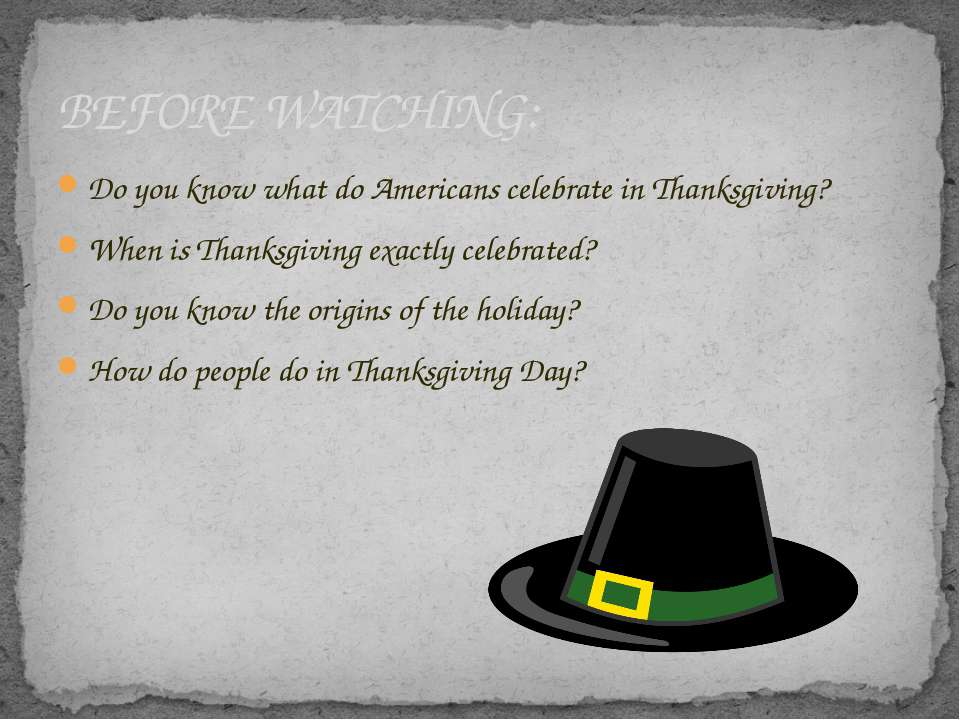 Do you know what do Americans celebrate in Thanksgiving? When is Thanksgiving...