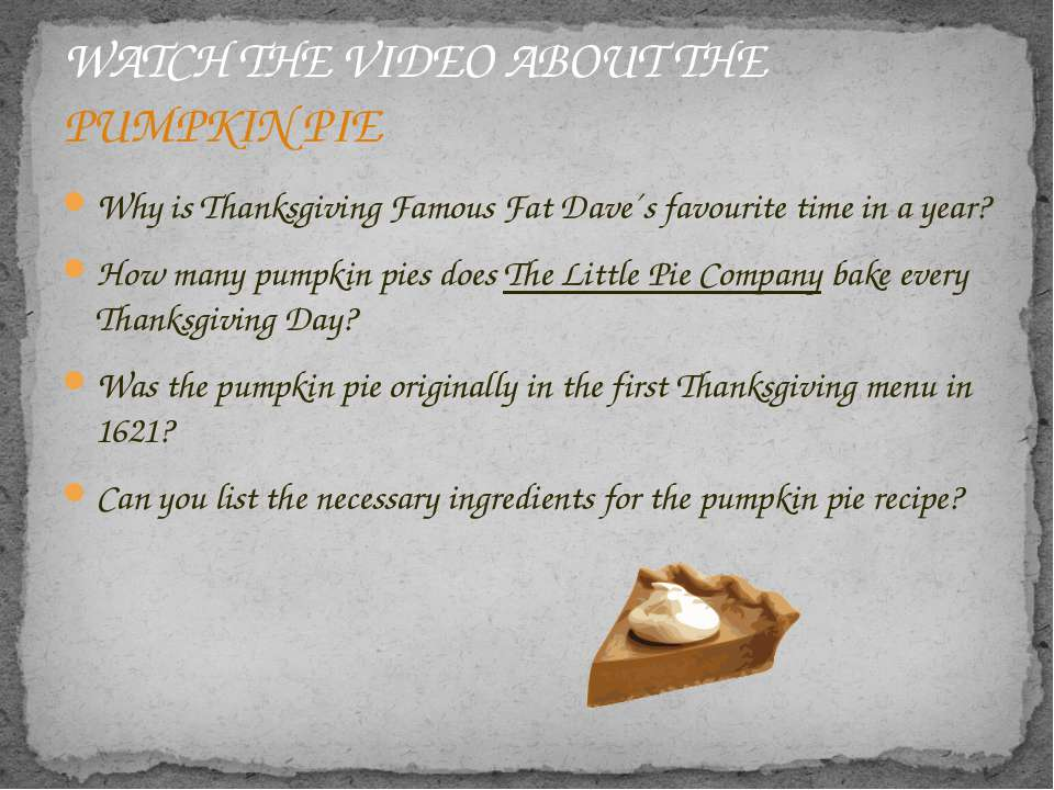 Why is Thanksgiving Famous Fat Dave´s favourite time in a year? How many pump...
