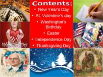 New Year's Day St. Valentine's day Washington's Birthday Easter Independence ...