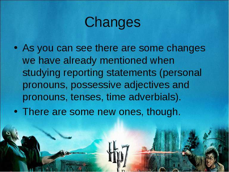 Changes As you can see there are some changes we have already mentioned when ...