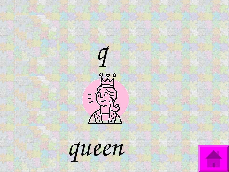 q queen