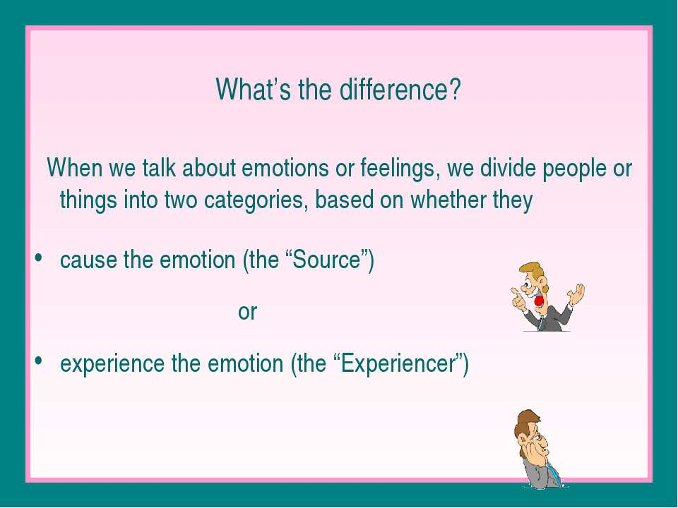 What's the difference? When we talk about emotions or feelings, we divide peo...