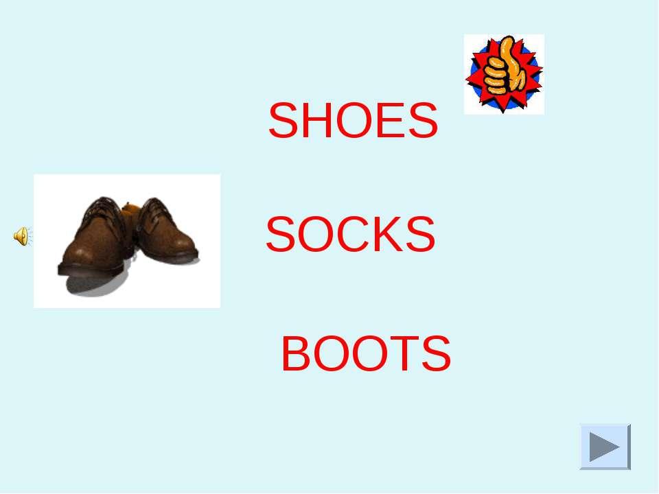BOOTS SHOES SOCKS