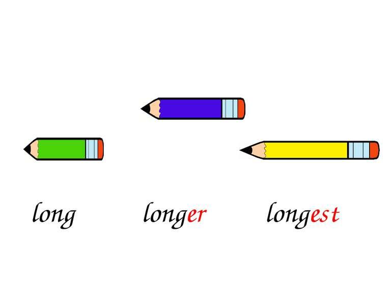 longer longest long