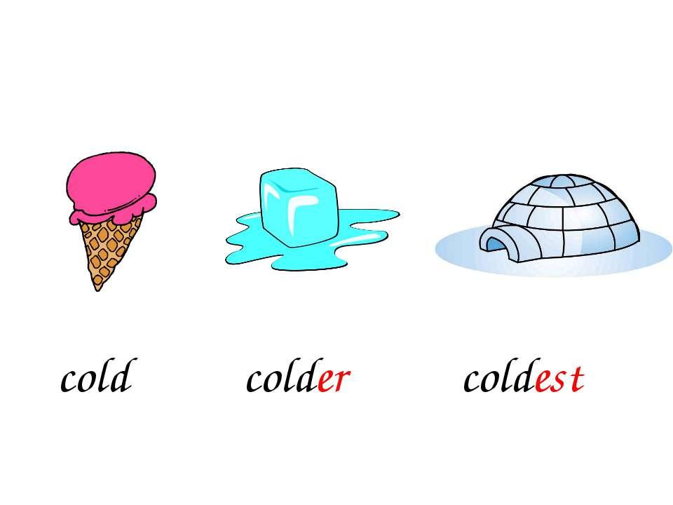 colder coldest cold