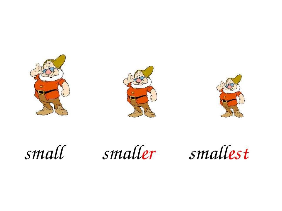 smaller smallest small