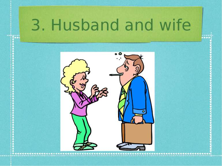 3. Husband and wife