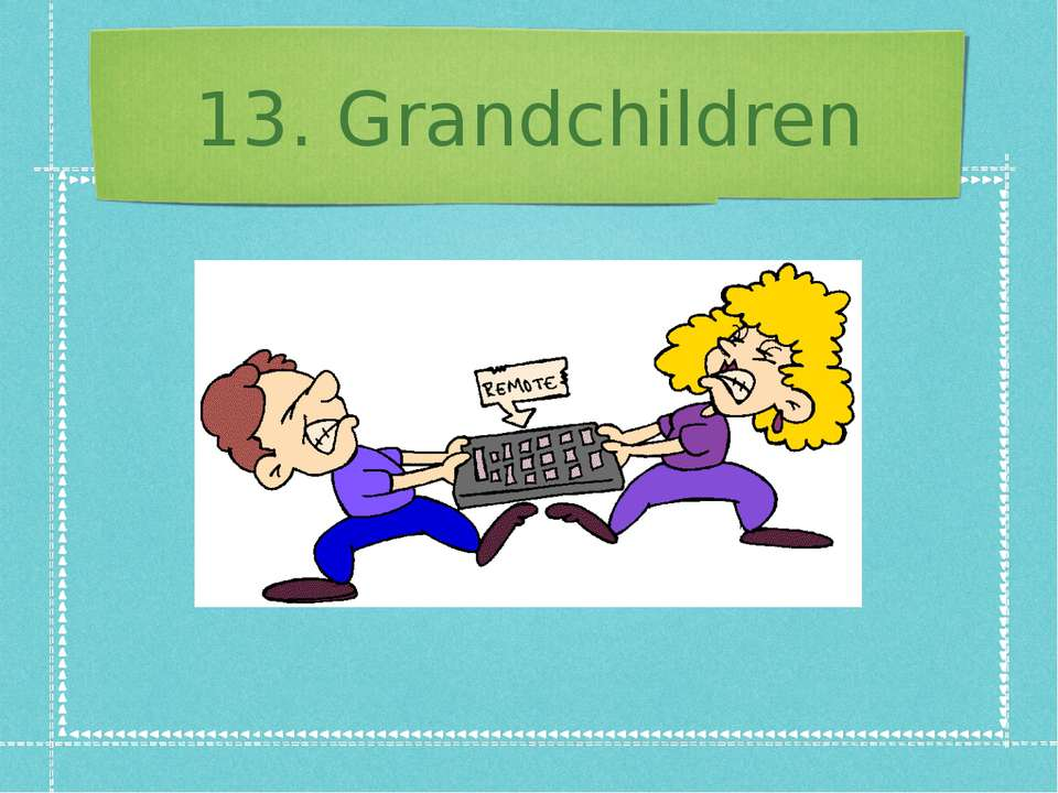 13. Grandchildren