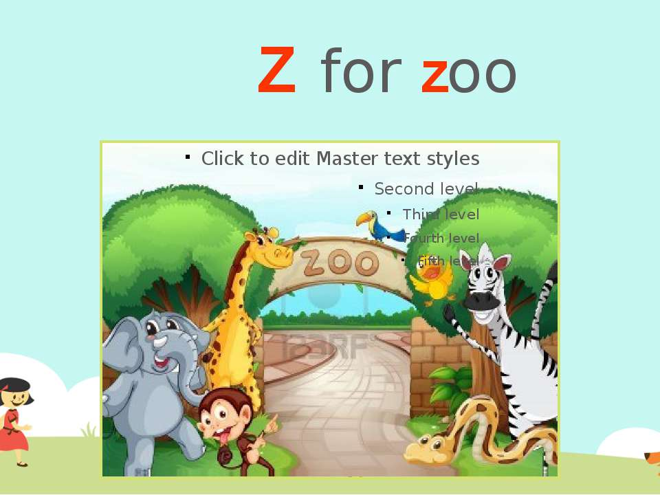 Z for zoo
