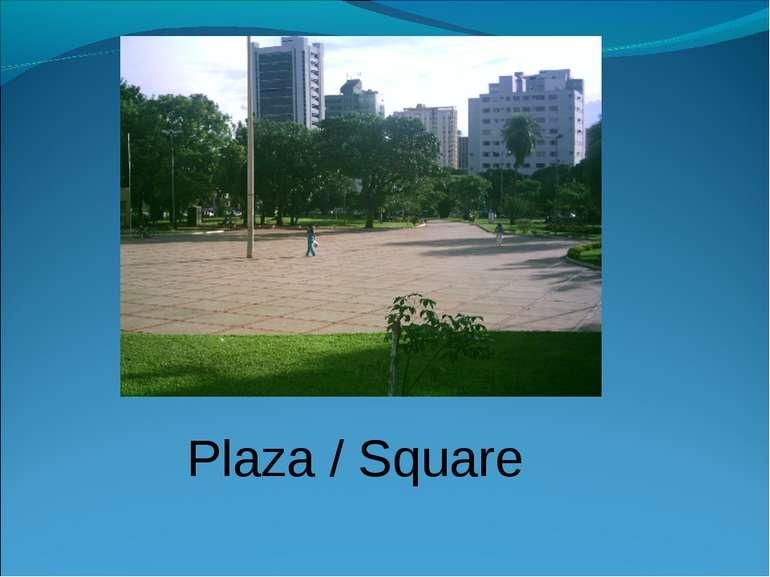 Plaza / Square