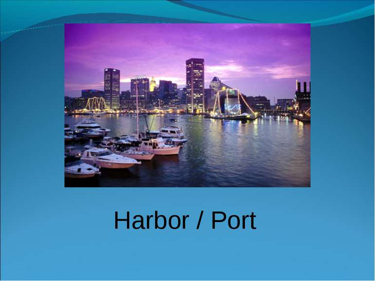 Harbor / Port